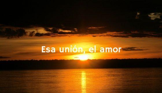 Esa unión, el amor