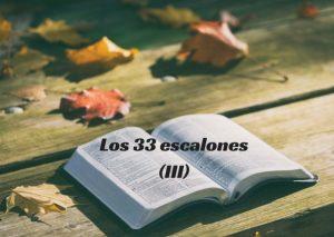 Los 33 escalones (III)